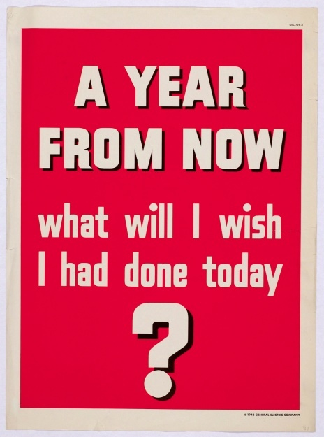 A year from now (General Electric poster)