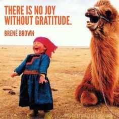 There Is No Joy Without Gratitude - Joy Quotes